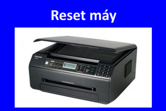 Cách Reset mực và drum máy in, fax Panasonic 1520